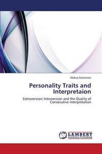 Personality Traits and Interpretaion