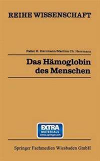 Das Hämoglobin Des Menschen