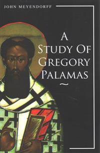 STUDY OF GREGORY PALAMAS A