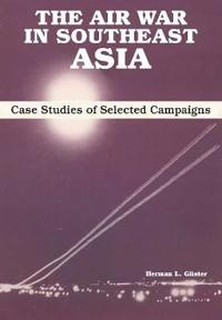 The Air War in Southeast Asia