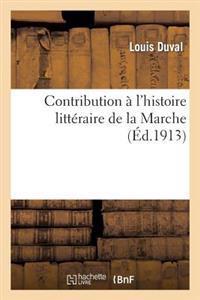 Contribution � l'Histoire Litt�raire de la Marche