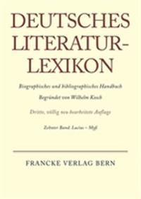 Deutsches Literatur-Lexikon, Band 10, Lucius - Myss