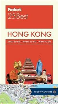 Fodor's Hong Kong 25 Best