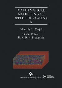 Mathematical Modelling of Weld Phenomena