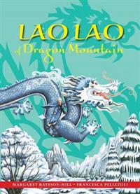 Lao lao of dragon mountain - a chinese tale