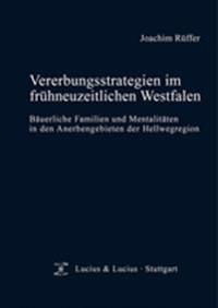 Vererbungsstrategien Im Frühneuzeitlichen Westfalen