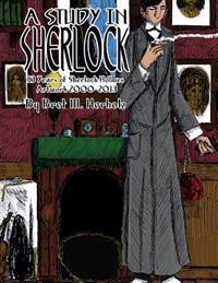 A Study in Sherlock: 13 Years of Sherlock Holmes Artwork 2000-2013