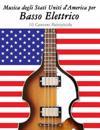 Musica Degli Stati Uniti d'America Per Basso Elettrico: 10 Canzoni Patriottiche