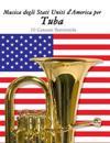 Musica Degli Stati Uniti d'America Per Tuba: 10 Canzoni Patriottiche