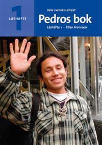 Tala svenska direkt Läshäfte 1 Pedros bok