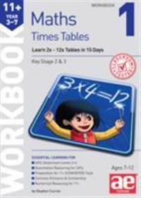 11+ times tables workbook 1 - 15 day learning programme for 2x - 12x tables