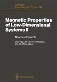 Magnetic Properties of Low-Dimensional Systems II