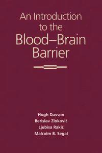 An Introduction to the Blood-Brain Barrier