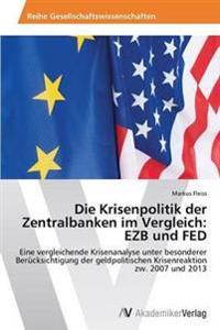 Die Krisenpolitik Der Zentralbanken Im Vergleich