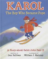Karol the Boy Who Became Pope