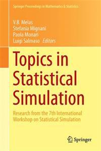 Topics in Statistical Simulation