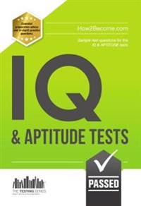 IQ and Aptitude Tests: Sample Test Questions for IQ & Aptitude Tests