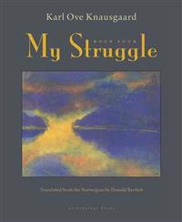 My Struggle, Book Four