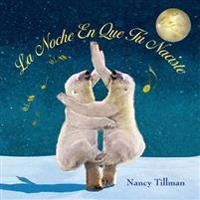 La Noche En Que Tú Naciste (on the Night You Were Born)