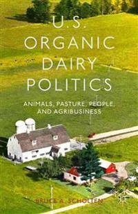U.S. Organic Dairy Politics