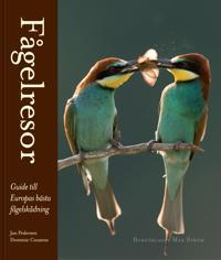 Fågelresor : guide till Europas bästa fågelskådning