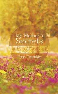 My Mother's Secrets