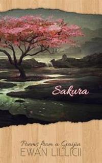 Sakura: Poems from a Gaijin