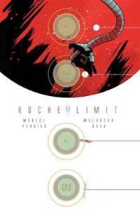 Roche Limit Volume 1