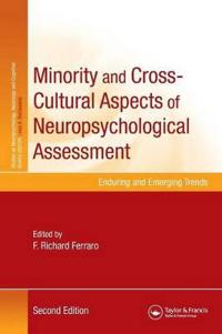 Minority and Cross-Cultural Aspects of Neuropsychological Assessment