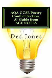 Aqa Gcse Poetry Conflict Section. A* Guide from Ace Notes