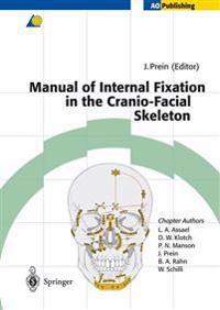 Manual of Internal Fixation in the Cranio-Facial Skeleton