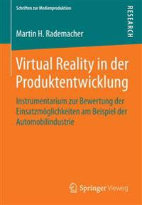 Virtual Reality in Der Produktentwicklung