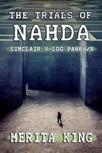 The Trials of Nahda Sinclair V-Log Pa884/R