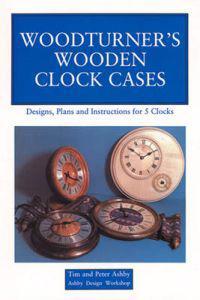 Woodturner's Wooden Clock Cases