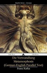 Die Verwandlung - Metamorphosis: (German-English Parallel Text)