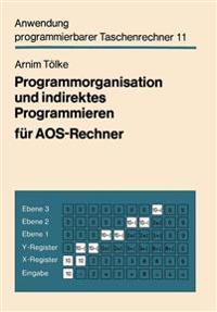Programmorganisation Und Indirektes Programmieren Für Aos-rechner