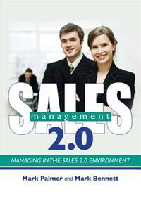 Sales Management 2.0: Managing in the Sales 2.0 Environment