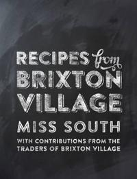 Recipes from Brixton Village