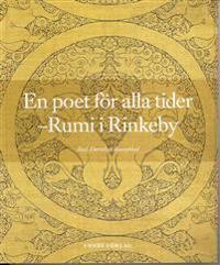 En poet för alla tider : Rumi i Rinkeby