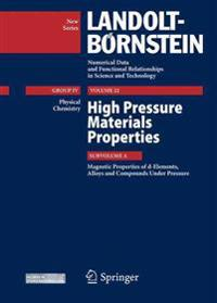 High Pressure Materials Properties