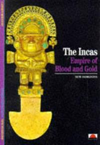 Incas: Empire of Blood and Gold