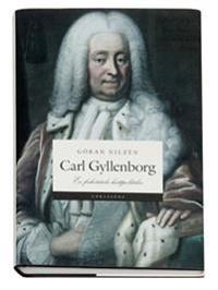 Carl Gyllenborg : en frihetstida hattpolitiker