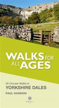 Walks for all ages in yorkshire dales - 20 short walks for all ages