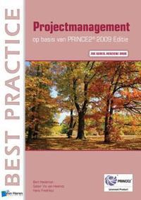 Projectmanagement Op Basis Van Prince2(r) Editie 2009 - 2de Geheel Herziene Druk