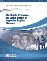 Working to Overcome the Global Impact of Neglected Tropical Diseases