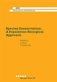 Species Conservation: A Population-Biological Approach