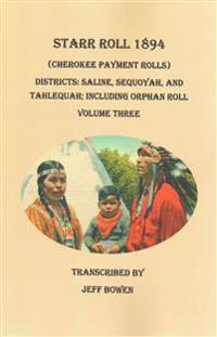 Starr Roll 1894 Cherokee Payment Rolls