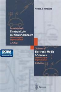 Fachworterbuch Elektronische Medien und Dienste / Dictionary of Electronic Media and Services