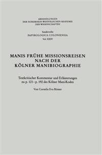 Manis Fr he Missionsreisen Nach Der K lner Manibiographie