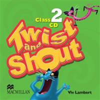 TWIST AND SHOUT 2 CLASS AUDIO CD